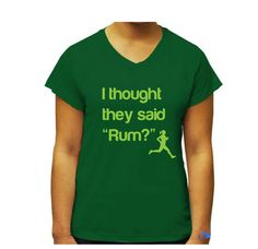 """Women's """"Thought they said Rum"""" PERFORMANCE T-shirt. $35.00, via Etsy."""