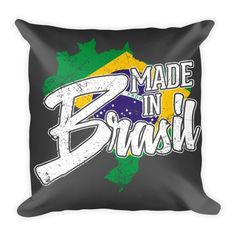 Made In Brasil Pillow