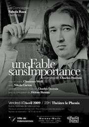 Une fable sans importance - 2009