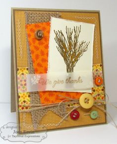 We Give Thanks by Joan Ervin #Cardmaking, #Thanksgiving