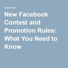 New Facebook Contest and Promotion Rules: What You Need to Know
