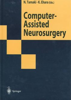 Computer technology has developed remarkably in the field of neurosurgery during the past 10 to 20 years. Great achievements have been made recently in neuroimaging techniques and computer technology