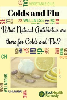 NATURAL ANTIBIOTICS FOR COLDS AND FLU. Natural Antibiotics allow you to treat infections and viruses that invade your body and cause any number of illnesses.#coldandflu / #cold / #flu / #naturalremedies / #remedy / #health / #nutrition / #healyourself / natural antibiotics / cold and flu / cold or flu / garlic / immune system / cayenne pepper / head cold / manuka honey / echinacea / natural remedies / remedies
