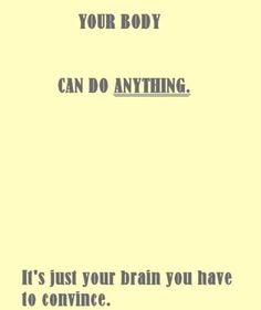 Train your brain to believe in yourself!