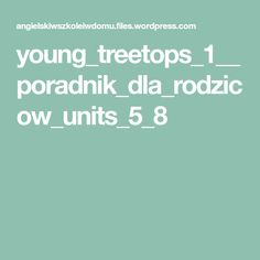 young_treetops_1__poradnik_dla_rodzicow_units_5_8