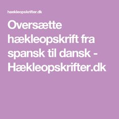 Oversætte hækleopskrift fra spansk til dansk - Hækleopskrifter.dk