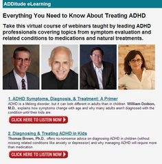 Everything You Need to Know About Treating ADHD - 9 Webinars on: Diagnosis, Treatment choices and mistakes, Medication, Interventions and strategies, Natural Treatments, Neurofeedback and Cognitive training, Mindfullness and more.