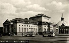 Berlin - Staatsoper Unter den Linden 30`er Jahre