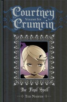 Courtney Crumrin 6: The Final Spell