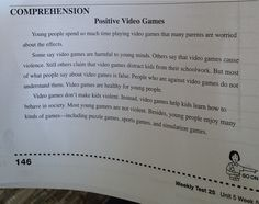A teacher sent in this third grade test question which students in Utah will be tested on. The question comes from Pearson and is not a SAGE test question but regular pencil and paper. Although I enjoy an occasional video game with my children, and I agree with some of what is written in the article about some of the positives, I find this inappropriate because video games certainly do desensitize children and can addict them.