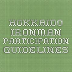 Hokkaido Ironman Participation Guidelines
