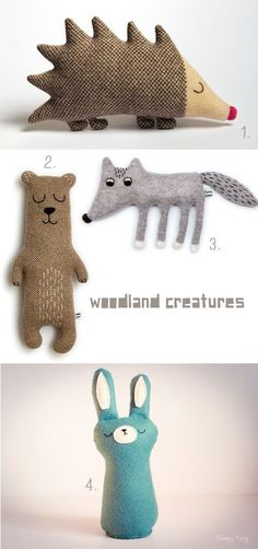I really like... these #woodland creatures 1. / 2. / 3. Lambswool plush toys made by Sara Carr 4. Felt bunnie by Sleepy King