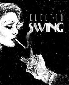 65 Best Electro Swing Images Electro Swing Swing Jazz