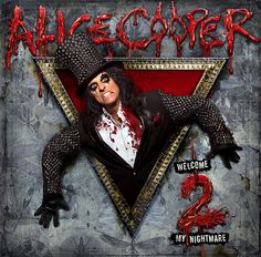 Welcome 2 My Nightmare ~ Alice Cooper