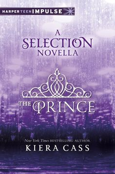 The Prince: A Selection Novella  by Kiera Cass ($1.99) http://www.amazon.com/exec/obidos/ASIN/B008O8I8KY/hpb2-20/ASIN/B008O8I8KY It was helpful in seeing Prince Maxon the way Kiera wants you to. - It was nice to see his point of view, however it is a very short story and left me wanting for more (in a good way). - The Selection is a fantastic book that I sat down and read it one day.