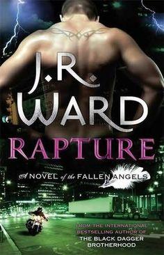Rapture - J R Ward   (Fallen Angels, book 4)    by    J R Ward