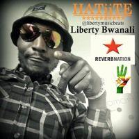 Hatiite By Liberty Bwanali *BEAT BY LIBERTY BWANALI* LibertymusicProd 2015 by Liberty Bwanali on SoundCloud