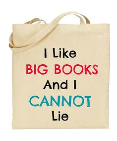 Look at this Natural 'I like Big Books and I Cannot Lie' Tote on #zulily today!