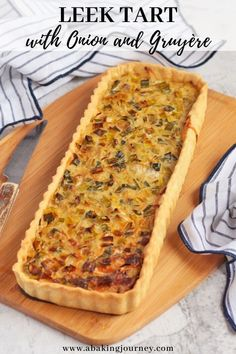 This Classic French Leek Tart with Gruyere Cheese, Onions and a homemade Shortcrust Pastry makes the best lunch, entree or light main dish. Quiche Recipes, Pastry Recipes, Tart Recipes, Brunch Recipes, Veggie Recipes, Breakfast Recipes, Cooking Recipes, Leek Recipes, Flatbread Recipes