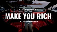 Can Forex Trading Make You Rich