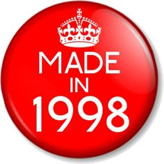 MADE-IN-1998-25mm-1-Pin-Button-Badge-Birthday-Year-of-Birth-18th-in-2016-Gift