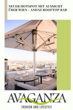 Geheimtipp in Wien – die Aurora Rooftop Bar im Andaz Vienna - avaganza Boutique Hotels, Tolle Hotels, Rooftop Bar, Vienna, Aurora, Patio, Outdoor Decor, Travel, Blog