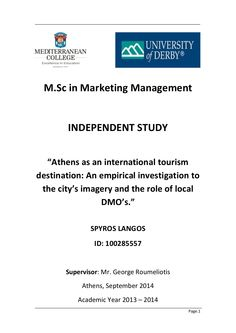 Athens as an international tourism destination: An empirical investigation to the city's imagery and the role of local DMO's. by Spyros Langkos via slideshare Education College, Athens, Investigations, Derby, Tourism, University, Management, Marketing, City