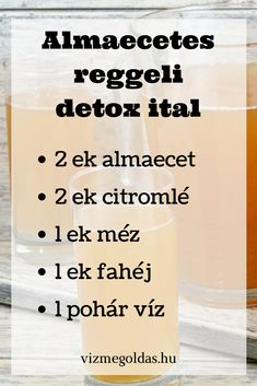 Egészséges reggeli - almaecetes reggeli detox ital Herbal Remedies, Natural Remedies, Lose Weight, Weight Loss, Diet Recipes, Healthy Recipes, Kaja, Superfoods, Natural Health