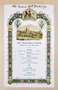 A menu card for the Queen's birthday including 'Potages, Poissons, Entrees, Releve, Rot, Entremets, Releves'