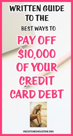 Written Guide To The Best Ways to Pay off $10,000 of Your Credit Card Debt...#creditcarddebt