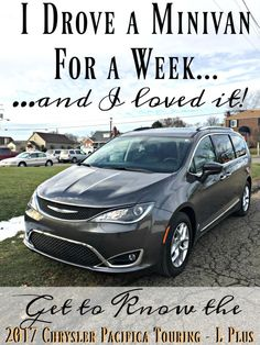 I drove a MINIVAN for a week.... and I LOVED IT! Check out the 2017 Chrysler Pacifica Touring - L Plus & why it's perfect for my mom-on-the-go lifestyle! #ad #DrivePacifica