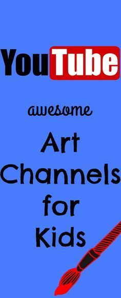 Free art lessons for kids. YouTube Art Channels for Kids. Tutorials for painting, drawing, sculpting, doodling, art history and more.