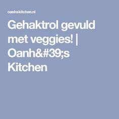 Gehaktrol gevuld met veggies! | Oanh's Kitchen