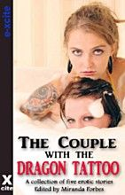 A collection of five erotic stories with mixed menage and partner swap themes. The Couple with the Dragon Tattoo by Giselle Renarde Marva and Gerry consider themselves a pretty boring couple. Lesbian, Gay, Romances, Book Format, Short Stories, Audio Books, Erotic, Dragon, Tattoo