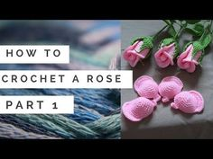 Flores tejidas a crochet Video de imagenes - YouTube