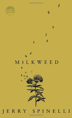 Book 31: Milkweed by Jerry Spinelli - utterly devastating and outstanding novel