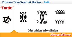 Polynesian Tattoo Symbols & Meanings – Turtle... Turtle can be the most important and popular element in Polynesian culture. It's connected to many meanings and the most common ones are long life (eternity), wellness, fertility, union, family and harmony. It also symbolizes the navigator.