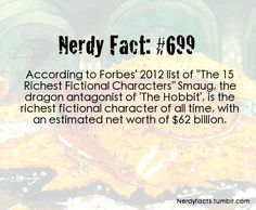 Nerd fact: Smaug is the richest fictional character