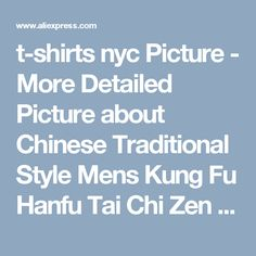 t-shirts nyc Picture - More Detailed Picture about Chinese Traditional Style Mens Kung Fu Hanfu Tai Chi Zen Shirt 100% Linen Casual Top Collar Autumn Summer Nakali M1002 Picture in   from Nakali Store. Aliexpress.com | Alibaba Group