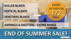 End of Summer Sale!  Every second one is half price!  Offer Ends: 31st of March.   To See the range of colours on offer or to book a FREE measure & quote: Visit http://apolloblinds.com.au/specials/ or Email us sales@apolloblinds.com.au - Call us 132 899