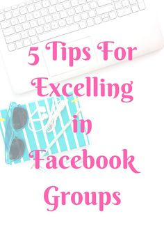 5 Tips For Facebook Groups http://littlemisslistmaker.com/5-tips-facebook-groups/?utm_campaign=coschedule&utm_source=pinterest&utm_medium=Little%20Miss%20List%20Maker&utm_content=5%20Tips%20For%20Facebook%20Groups