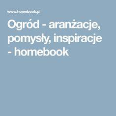 Ogród - aranżacje, pomysły, inspiracje - homebook