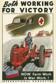 World War 2 Poster, Both working for victory, Now farm work is war work