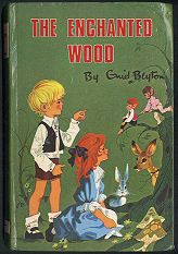 The Enchanted Wood-just the best children's book.. 1971 Dean, illustrations by Rene Cloke, cover uncredited