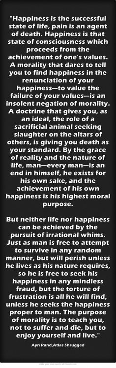 Ayn Rand Atlas Shrugged Quote. Happiness