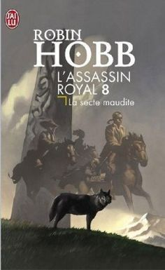 L'assassin royal, La secte maudite (tome 8) de Robin Hobb