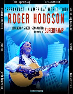 Roger Hodgson, former vocalist and songwriter from Supertramp.