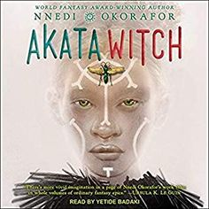 Akata Witch by Nnedi Okorafor, read by Yetide Bedaki Witch Series, Blood And Bone, Play Soccer, Library Card, Spirit Halloween, Book 1, Pdf Book, Reading Online, Books Online