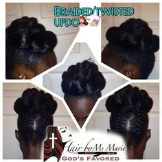 Hair By Ms Marie God's Favored -Updo Styles On Natural Hair, #NoRelaxer #NoFlatIron #AllNaturalHair             #HairByMsMarieGodsFavored