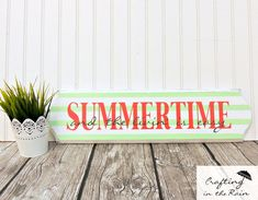 Summertime Sign | Crafting in the Rain @DecoArt Inc. paint, @Expressions Vinyl vinyl Cute summer decor!